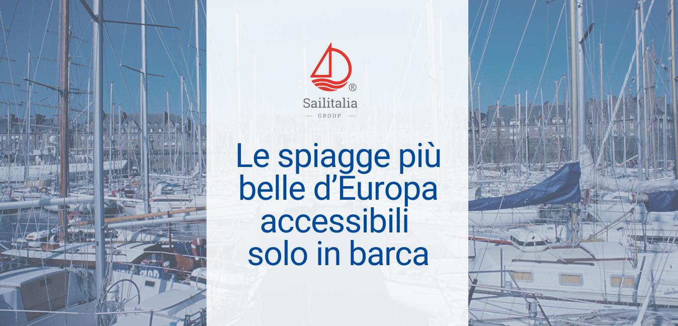 Le spiagge più belle accessibili solo in barca in Europa